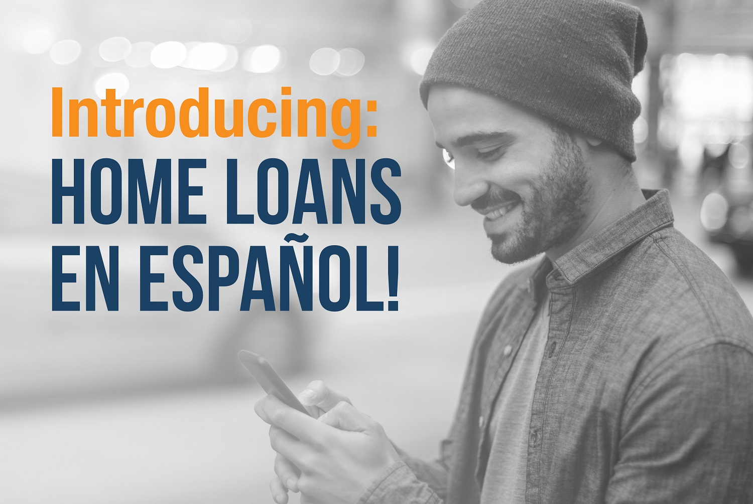 Introducing: Colonial's Spanish Language Home Loan Portal